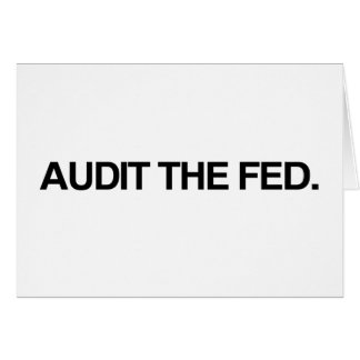 AUDIT THE FED CARD