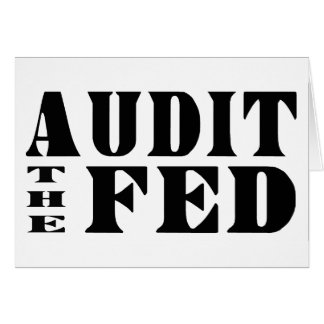 AUDIT THE FED Ron Paul for President Card