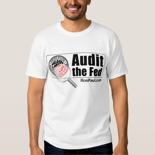 Audit the Fed T-Shirt Male
