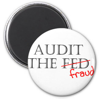 Audit the Fraud 2 Inch Round Magnet
