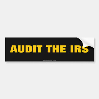 AUDIT THE IRS freedom bumber sticker Car Bumper Sticker