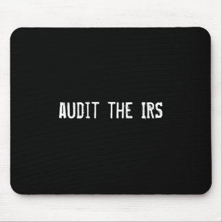 audit the IRS Mouse Pad