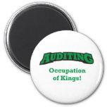 Auditing / Kings Fridge Magnet