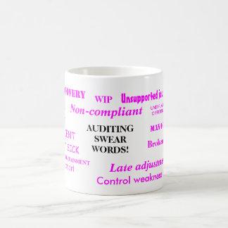Auditing Swear Words! Rude Woman Auditor Terms! Coffee Mug