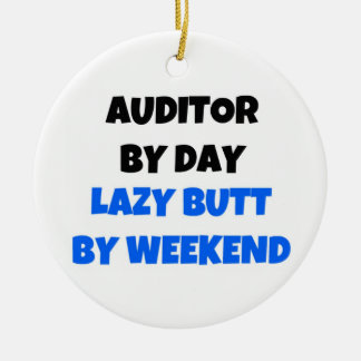 Auditor by Day Lazy Butt by Weekend Double-Sided Ceramic Round Christmas Ornament