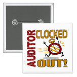 Auditor Clocked Out Pinback Button