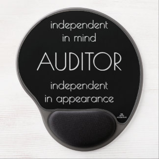 """""""Auditor: Independent in Mind & Appearance"""" Gel Mouse Pad"""