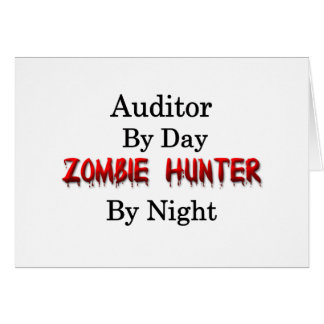 Auditor/Zombie Hunter Greeting Card