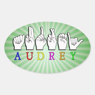 AUDREY  FINGERSPELLED ASL SIGN NAME FE MALE OVAL STICKER