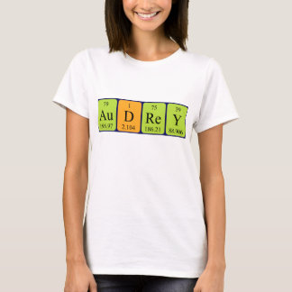 Audrey periodic table name shirt