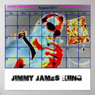 aug2011 JIMMY JAMES KiiNG Poster