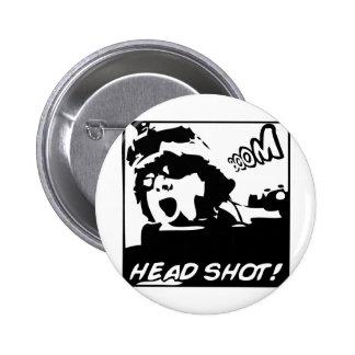 ¡AUGE! ¡Headshot! Pin Redondo De 2 Pulgadas