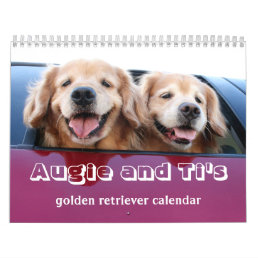 Augie and Ti's 2017 Golden Retriever Calendar