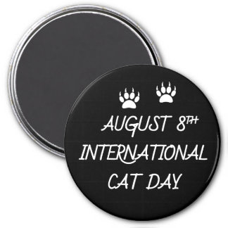 August 8th International Cat Day Magnet