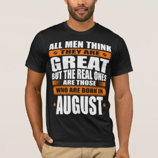 August Birthday T-Shirt