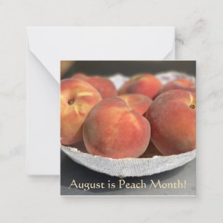 August is Peach Month! Note Card
