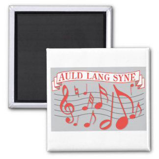 Auld Lang Syne 2 Inch Square Magnet