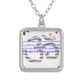 Aum : You are Beautiful and the World is Fam.jpg Necklaces