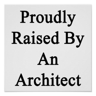Aumentado orgulloso por un arquitecto póster