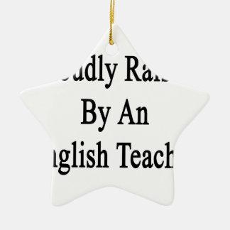 Aumentado orgulloso por un profesor de inglés adorno navideño de cerámica en forma de estrella