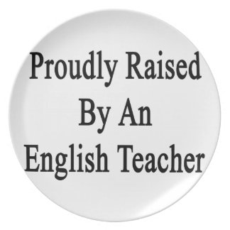 Aumentado orgulloso por un profesor de inglés platos para fiestas