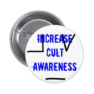 Aumente la conciencia del culto pins