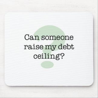 Aumente mi techo de deuda mousepads
