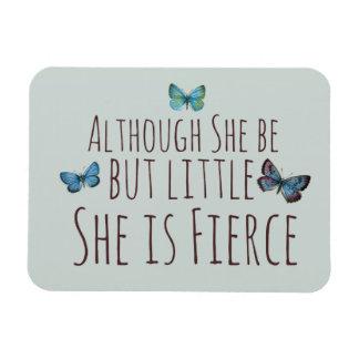 Aunque ella sea pero poco ella es feroz imanes flexibles