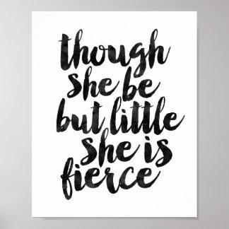 Aunque ella sea pero poco ella es feroz póster