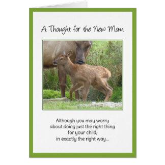 Aunque usted pueda preocuparse… para la nueva mamá tarjeta de felicitación