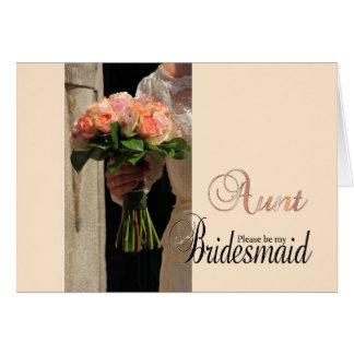 Aunt be Bridesmaid bridal bouquet Card