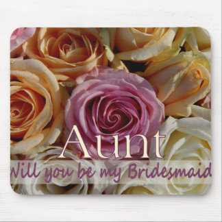 Aunt be Bridesmaid pastel roses Mouse Pad