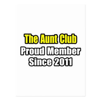 Aunt Club .. Proud Member Since 2011 Postcard