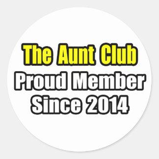 Aunt Club .. Proud Member Since 2014 Sticker