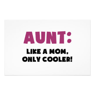 Aunt: Like a Mom, Only Cooler Stationery
