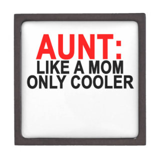 Aunt Like a Mom Only Cooler Women's T-Shirts.png Keepsake Box