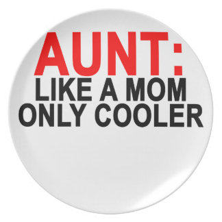 Aunt Like a Mom Only Cooler Women's T-Shirts.png Party Plate