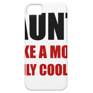 Aunt Like Mom Cooler iPhone SE/5/5s Case