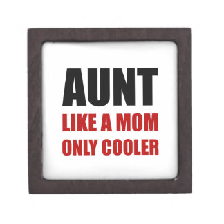Aunt Like Mom Cooler Jewelry Box