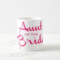 Aunt of Bride Hot Pink on White Coffee Mug