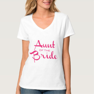 Aunt of Bride Hot Pink on White T-Shirt