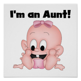 Aunt of New Niece T-shirts and Gifts Poster