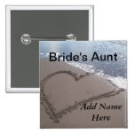 Aunt Of The Bride Beach Wedding Button