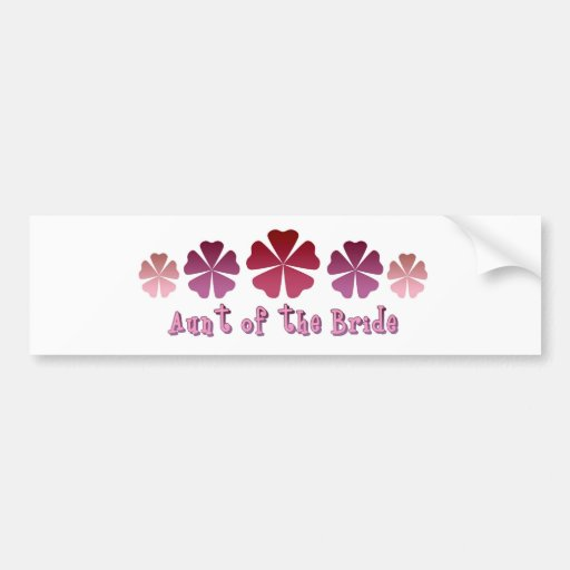 Aunt of the Bride Bumper Sticker