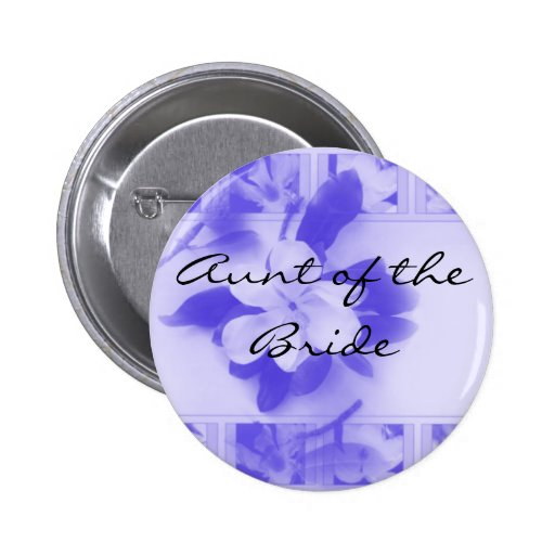 Aunt of the Bride Buttons