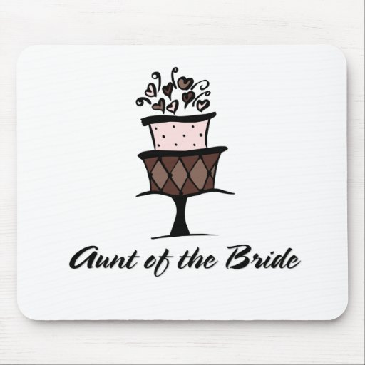 Aunt of the Bride Cake Mouse Pad
