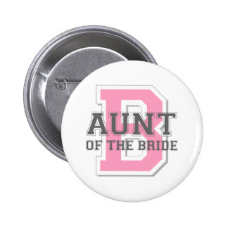 Aunt of the Bride Cheer Pinback Buttons