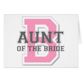 Aunt of the Bride Cheer Card