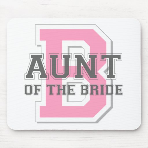Aunt of the Bride Cheer Mouse Pad