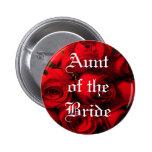 """""""Aunt of the Bride"""" - Crimson Rose Bouquet Button"""